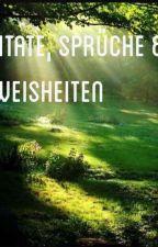Zitate,Sprüche & Weisheiten by Erikathepunnyskelett