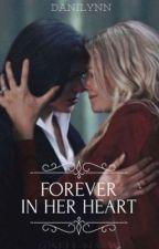 Forever In Her Heart by danilynn87