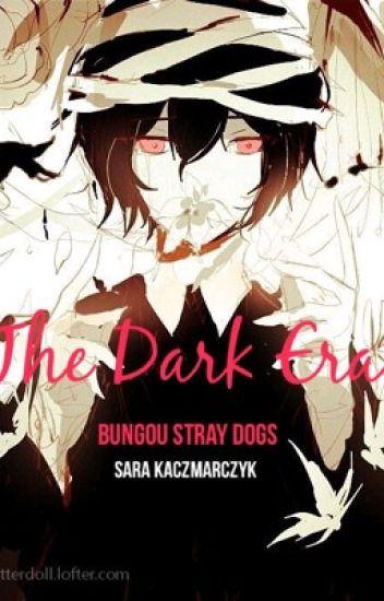 Bungou Stray Dogs The Dark Era