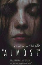 ALMOST by nalsdn