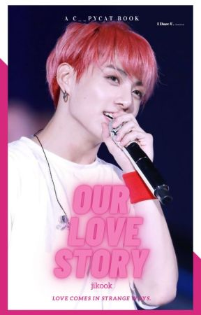 ♡ Our Love Story ♡ OneShot Jikook ♡ by Sou_alguem