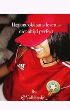 Het Marokkaans Leven Is Niet Altijd Perfect by Volbloedje_