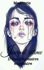 Le Journal D'une Depressive Suicidaire by magnoris