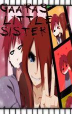 Gaara's Little Sister?! by InsaneWolfGirl