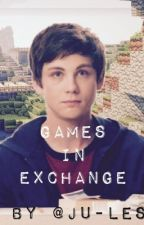 GAMES IN EXCHANGE(Percy Jackson and Minecraft FanFic) by Ju-LeS