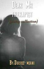Dear Mr therapist by Duruss8