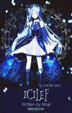 [Ngưng] [12 chòm sao] Icilef  by Bolide_3107