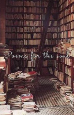 Poems for the soul by Mutandis_extremis993