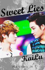 Sweet Lies - KaiLu by Zhang_JM