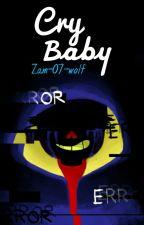 「Cry Baby. 」 InkError by Zam-07-wolf
