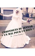 Chroniques de Jennah « Un mal pour un bien »  by TeaamDz