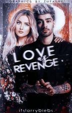 Love As Revenge || Zerrie || by itslarrybiebs