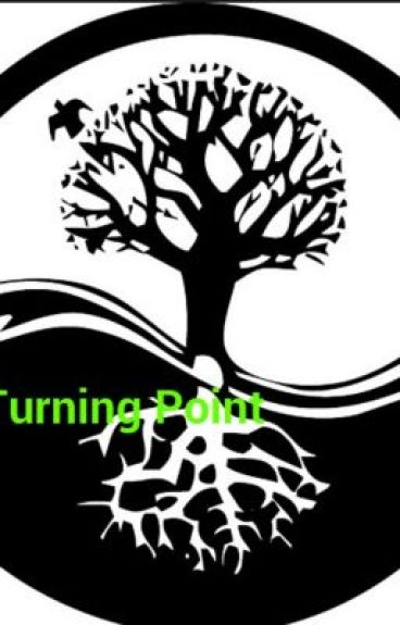The Turning Point: Prologue and Chapter One (Strong Content) by KourtneyCherry