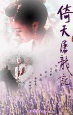 Ỷ Thiên đồ long ký ( Kim Dung ) Full by anhvan39