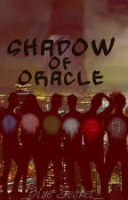 Shadow of Oracle || Ninjago by _Blue-Secret_