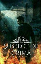 Suspect de crima 🔞 by anydanutzu
