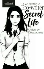Ero-writer Secret Life by deejaaaayyy