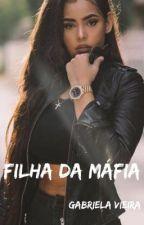 Filha da Máfia by gabrielavieiraa_