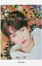 Falling for innocence | Jikook  by wonsehun
