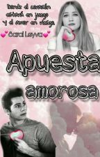 """Una apuesta amorosa"" by sam_stars"