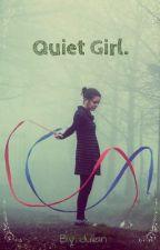 Quiet Girl. by LilMissJulian
