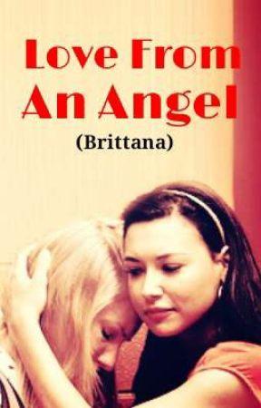 Love From an Angel (Brittana) by glee_fandom