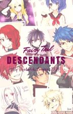 Fairy Tail: Descendants by Fairy_Tail_2326