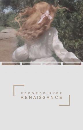 𝑹𝑬𝑵𝑨𝑰𝑺𝑺𝑨𝑵𝑪𝑬 𝑷𝑳𝑶𝑻𝑺 by recordplayer