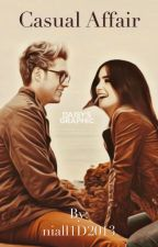 Casual Affair (Niall Fanfic) by niall1D2013
