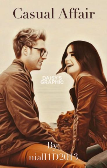 Casual Affair (Niall Fanfic)