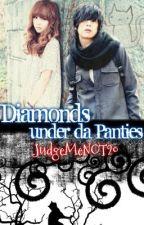 Story 8: Diamonds under da Panties by JudgeMeNOT20