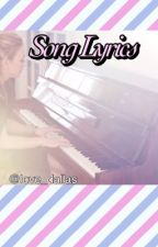 Song Lyrics by love_dallas