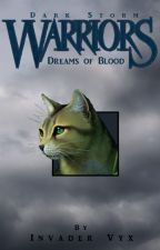 Dreams of Blood (Dark Storm #1) by InvaderVyx