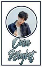 "One Night ""Jikook"" by Jikook-Happy"