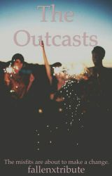 The Outcasts by fallenxtribute