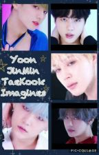YoonJinMinTaeKook Imagines  by Flurzy