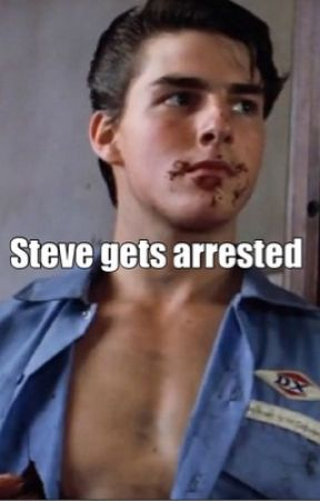 Steve Gets Arrested  by Outsiders_Obsession