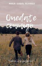 Quédate Conmigo| Segunda Temporada LHSP. by Alvarez_Marisabel
