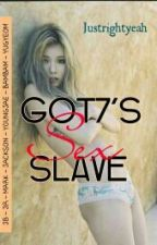 [GOT7] GOT7's SEX SLAVE by fangirlswantbias