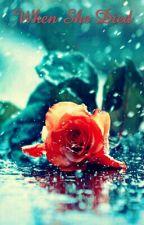 When She Died by Asad-Khan