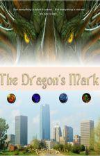 THE DRAGON'S MARK by AkoAngKwagongBaliw