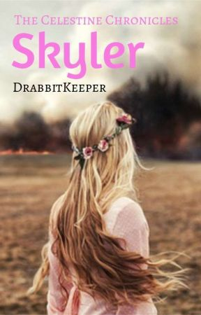 "Skyler: Book One Of The ""What if..."" Series by DrabbitKeeper"