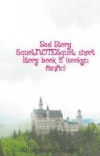 "Sad Story ""NOTE""  book 2 (seokyu fanfic) by EpalogsKaPakyu"
