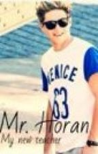 Mr. Horan - My new teacher by Nerdofwhatever