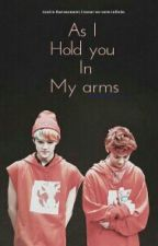 As I hold you in my arms (HunHan) by DerpSquad3x0