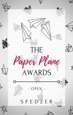 The Paper Plane Awards (TPPA) [CLOSED FOR JUDGING] by Spedzer