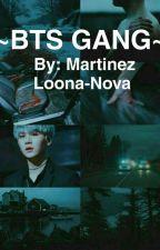 BTS GANG by Loona-Nova