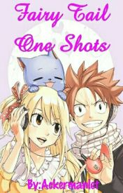 Fairy Tail One Shots (Fairy Tail X Readers + Fairy Tail Crossovers!) by Ackermanlet