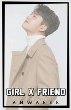 Girl X Friend || EXO D.O. [SSS #9] by ahwaeee
