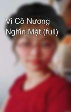Vị Cô Nương Nghìn Mặt (full) by PhanHien